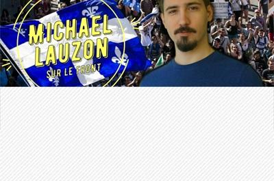 VIDÉO - SALON DE L'AMOUR ET DE LA SÉDUCTION - Michael Lauzon « Sur le Front »
